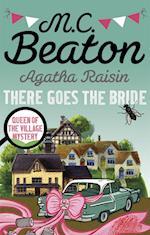Agatha Raisin: There Goes the Bride (Agatha Raisin, nr. 20)