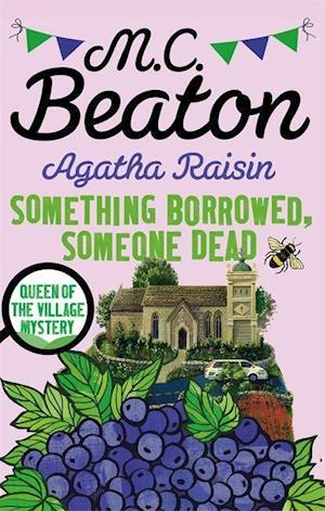 Bog, paperback Agatha Raisin: Something Borrowed, Someone Dead af M. C. Beaton