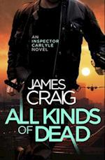 All Kinds of Dead (Inspector Carlyle)