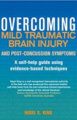 Overcoming Mild Traumatic Brain Injury and Post-Concussion Symptoms (Overcoming Books)