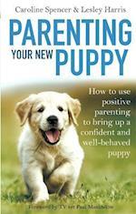 Parenting Your New Puppy af Caroline Spencer