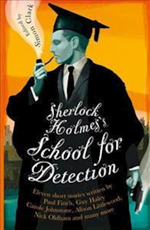 Sherlock Holmes's School for Detection