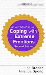 Introduction to Coping with Extreme Emotions