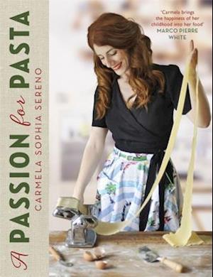 Bog, hardback A Passion for Pasta af Carmela Sophia Sereno