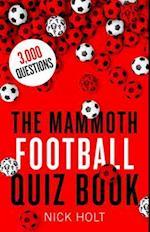 Mammoth Football Quiz Book (Mammoth Books)