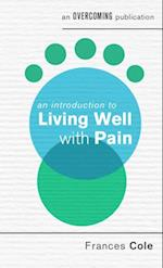 Introduction to Living Well with Pain
