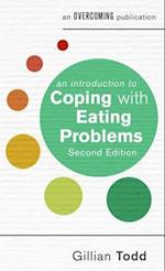 An Introduction to Coping with Eating Problems, 2nd Edition (An Introduction to Coping Series)