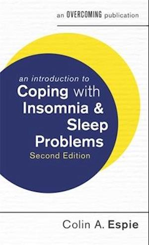 Bog, paperback An Introduction to Coping with Insomnia and Sleep Problems, 2nd Edition af Colin A. Espie