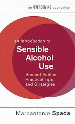Bog, paperback An Introduction to Sensible Alcohol Use, 2nd Edition af Marcantonio Spada