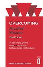 Overcoming Alcohol Misuse, 2nd Edition af Marcantonio Spada