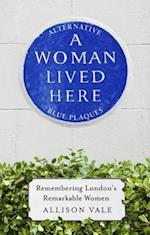 Woman Lived Here