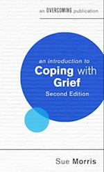 Introduction to Coping with Grief, 2nd Edition (An Introduction to Coping Series)