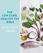 Low-Carb, Healthy Fat Bible