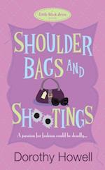 Shoulder Bags and Shootings