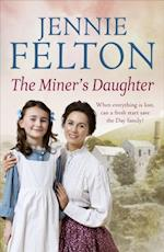 Miner's Daughter: The Families of Fairley Terrace Sagas 2