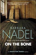 On the Bone (Inspector Ikmen Mystery 18) af Barbara Nadel