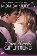 One Week Girlfriend: One Week Girlfriend Book 1 (One Week Girlfriend, nr. 1)