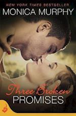 Three Broken Promises: One Week Girlfriend Book 3 (One Week Girlfriend, nr. 3)