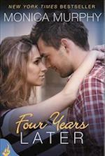 Four Years Later: One Week Girlfriend Book 4 (One Week Girlfriend, nr. 4)