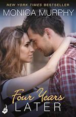 Four Years Later: One Week Girlfriend Book 4 (One Week Girlfriend)