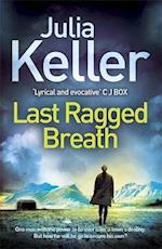Last Ragged Breath (Bell Elkins, Book 4) (Bell Elkins, nr. 4)