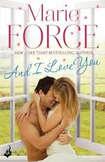 And I Love You: Green Mountain Book 4 af Marie Force