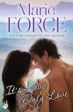 It's Love, Only Love: Green Mountain Book 5 af Marie Force