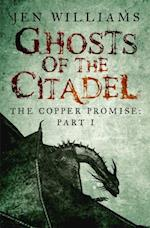Ghosts of the Citadel (The Copper Promise: Part I)