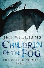 Children of the Fog (The Copper Promise: Part II)