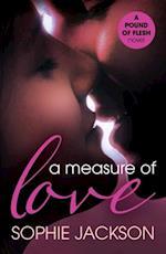 Measure of Love: A Pound of Flesh Book 3 af Sophie Jackson