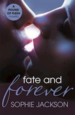 Fate and Forever: A Pound of Flesh Novella 2.5 af Sophie Jackson