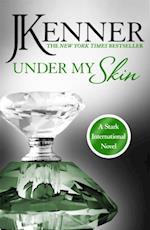 Under My Skin: Stark International 3 (Stark International)