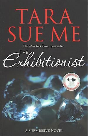 Bog paperback The Exhibitionist: Submissive 6 af Tara Sue Me