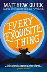 Every Exquisite Thing af Matthew Quick