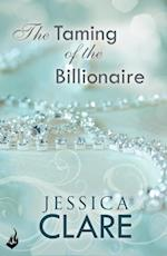 Taming Of The Billionaire: Billionaires And Bridesmaids 2 (Billionaires and Bridesmaids)