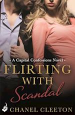 Flirting With Scandal: Capital Confessions 1 af Chanel Cleeton