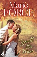 You'll Be Mine: Green Mountain Novella 4.5 af Marie Force