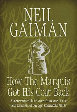 Bog paperback How the Marquis Got His Coat Back af Neil Gaiman