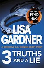 3 Truths and a Lie (A Detective D.D. Warren Short Story)