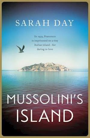 Bog, hardback Mussolini's Island af Sarah Day