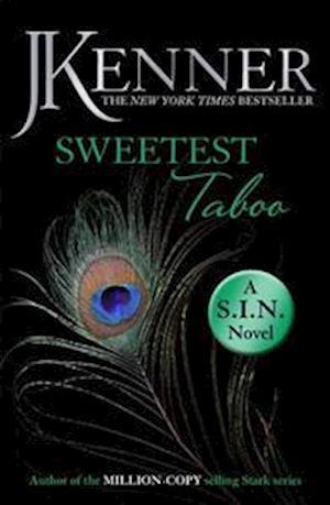 Sweetest Taboo: Dirtiest 3 (Stark/S.I.N.)