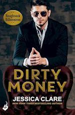 Dirty Money: Roughneck Billionaires 1 (Roughneck Billionaires)