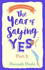 Year of Saying Yes Part 2: A Dare to Remember