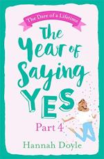 Year of Saying Yes Part 4: The Dare of a Lifetime