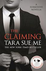 Claiming: A Submissive Novella 7.5 (The Submissive Series)