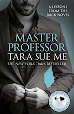 Master Professor: Lessons from the Rack Book 1 (Lessons from the Rack Series, nr. 1)