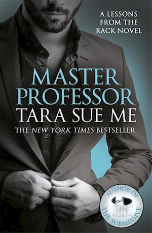 Master Professor: Lessons From The Rack Book 1 af Tara Sue Me