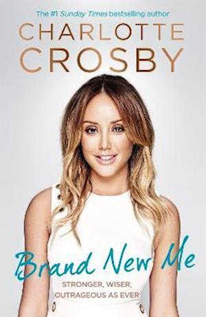 Bog, paperback Brand New Me af Charlotte Crosby