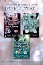 Billionaire Boys Club Collection 1: Stranded With A Billionaire, Beauty And The Billionaire, The Wrong Billionaire's Bed (Billionaire Boys Club)