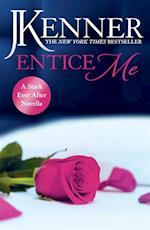 Entice Me: A Stark Ever After Novella (Stark Series)
